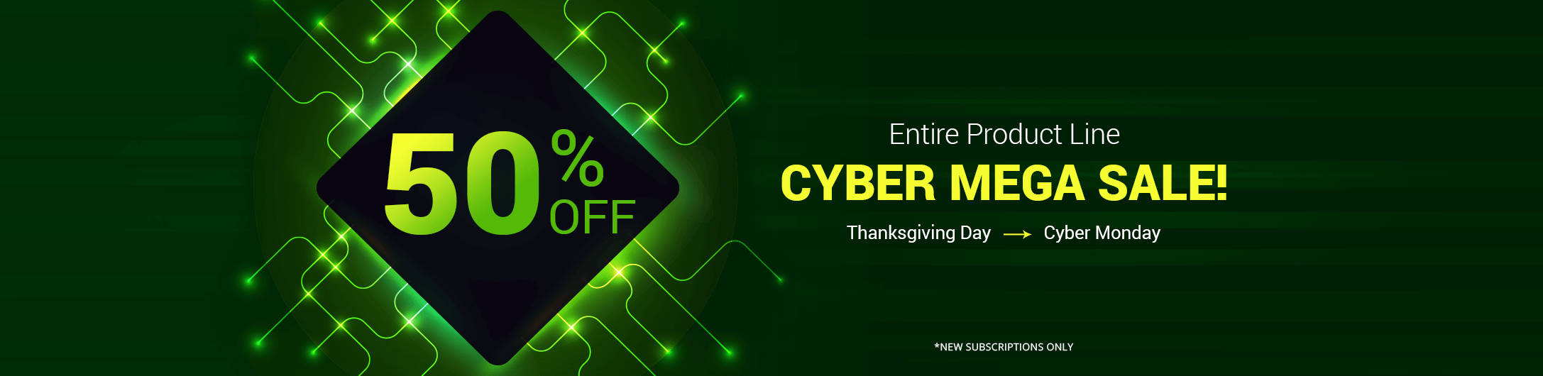 50% Off Cyber Sale